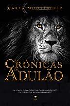 As Crônicas de Adulão: Volume Único