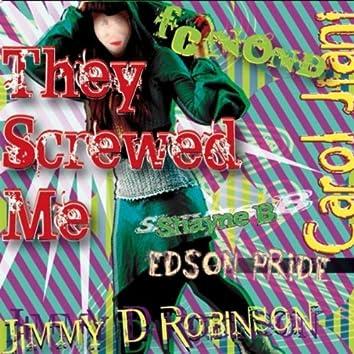They Screwed Me (feat. Carol Jiani)