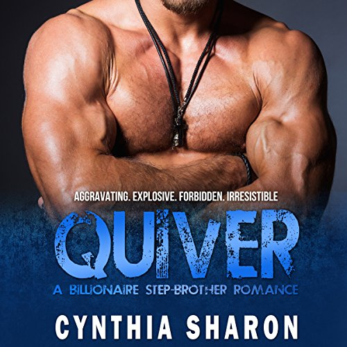 Quiver: A Billionaire Stepbrother with Benefits Romance Titelbild