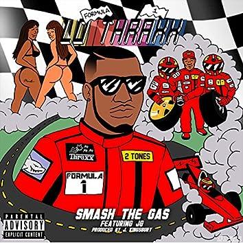 Smash the Gas