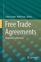 Free Trade Agreements: Hegemony or Harmony