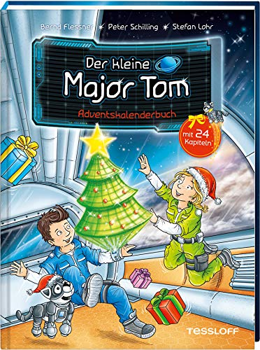 Der kleine Major Tom. Adventskalenderbuch: Mit 24 Kapiteln!