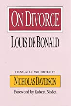 On Divorce (The Library of Conservative Thought)
