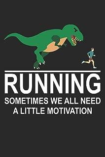 Mein Lauftagebuch: Trainingstagebuch für Läufer und Jogger ♦ Lauflogbuch für über 200 Einträge ♦ 6x9 Format I Motiv: Dinosaur Running Motivation (German Edition)