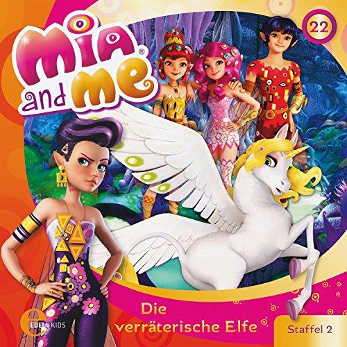 Die verräterische Elfe (Mia and Me 22) Titelbild