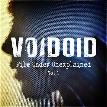 Filed Under Unexplained Vol. 1