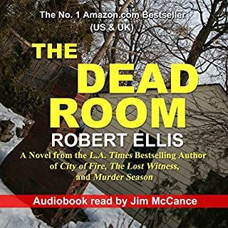 The Dead Room                   By:                                                                                                                                 Robert Ellis                               Narrated by:                                                                                                                                 Jim McCance                      Length: 12 hrs and 50 mins     1,165 ratings     Overall 4.1
