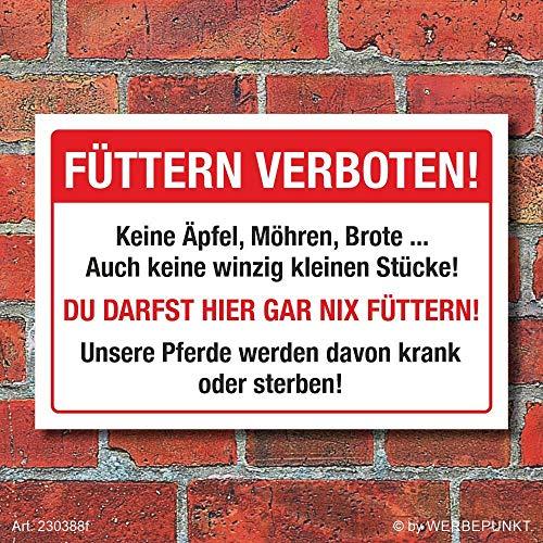 WERBEPUNKT. Schild Pferde füttern verboten Koliken Hinweisschild 3 mm Alu-Verbund 300 x 200 mm