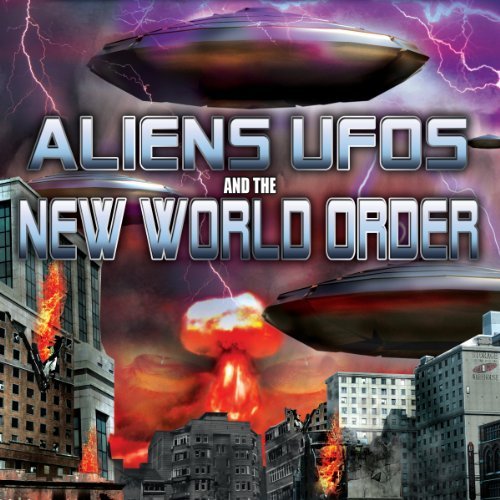Aliens, UFOs and the New World Order  By  cover art