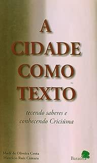 A cidade como texto: Tecendo saberes e conhecendo Criciúma