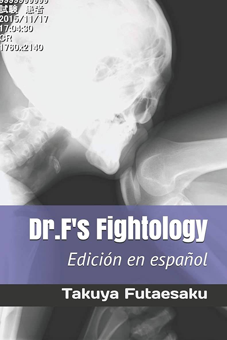 一般的に言えば昇る花嫁Dr.F's Fightology Edición en espa?ol
