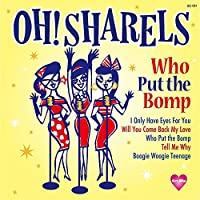Who Put the Bomp by OH! SHARELS (2014-12-20)