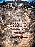 Solo - Climbing to Live