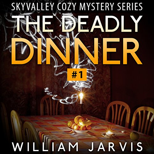 The Deadly Dinner #1: Sky Valley Cozy Mystery Ghost Trilogy Series audiobook cover art