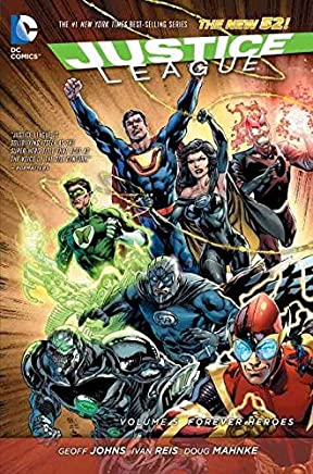 [Justice League: Forever Heroes Volume 5] (By (artist)  Ivan Reis , By (artist)  Doug Mahnke , By (author)  Geoff Johns) [published: March, 2015]