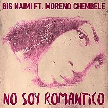 No Soy Romantico (feat. Moreno Chembele)