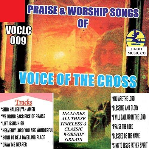 Voice of the Cross - Bro Emmanuel & Lazarus