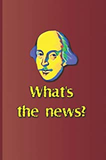 What's the News?: A Quote from Several Plays by William Shakespeare
