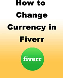 How to Change Currency in Fiverr