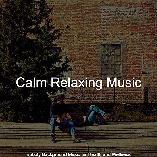Calm Relaxing Music