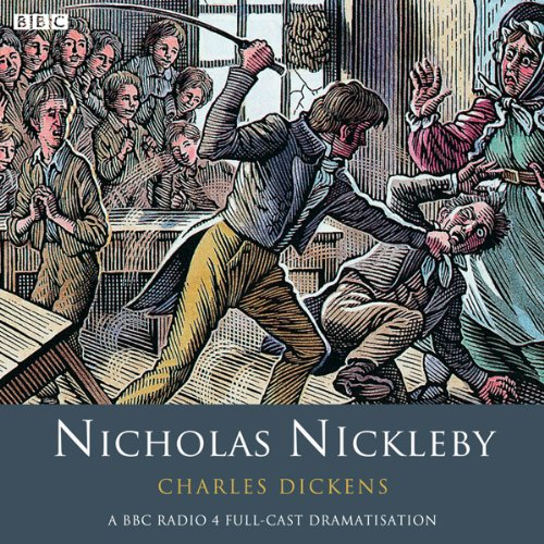 Nicholas Nickleby (Dramatised) audiobook cover art