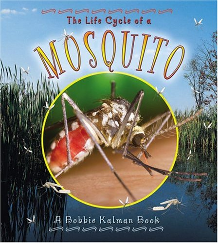 The Life Cycle of a Mosquito (Life Cycle of A...(Paperback))