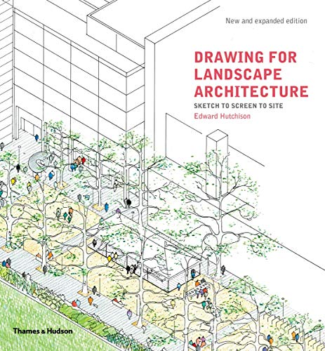 Hutchison, E: Drawing for Landscape Architecture: Sketch to Screen to Site