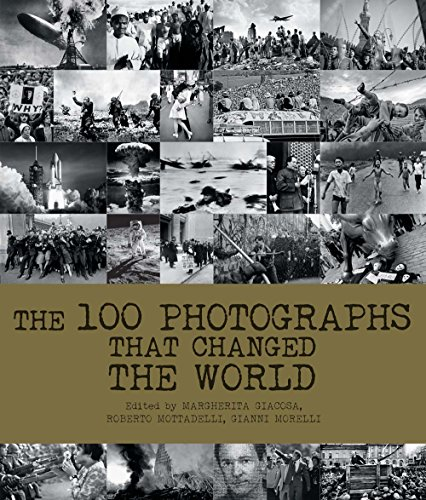 The 100 Photographs That Changed the World
