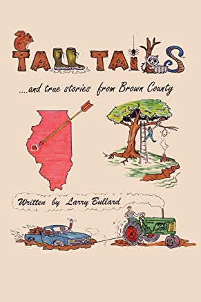 Tall Tails and True Stories from Brown County