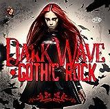 Dark Wave & Gothic Rock...