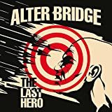 Songtexte von Alter Bridge - The Last Hero