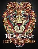 100 Animali – Libro da colorare con Mandala: Libro da colorare per Adulti con più di 100 pagine da colorare con bellissimi Mandala di Animali. Libro ... da colorare per rilassarsi. (Idea Regalo)