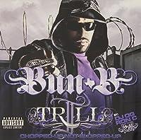II Trill by Bun B (2008-06-03)