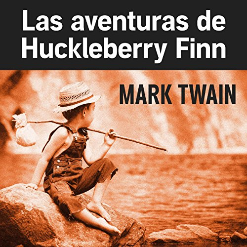 Las aventuras de Huckleberry Finn cover art