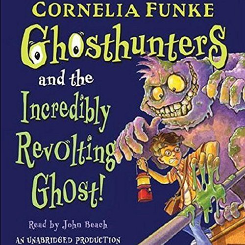 Ghosthunters and the Incredibly Revolting Ghost audiobook cover art