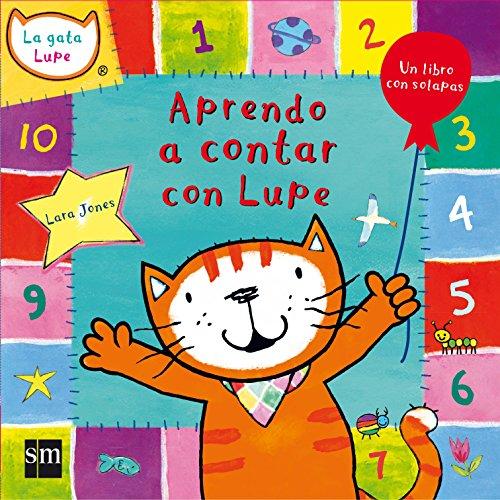 Aprendo a contar con Lupe (La gata Lupe)