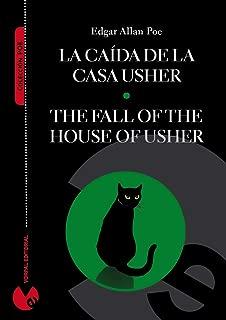 La caída de la casa Usher (edición bilingüe español-inglés) (Anotada e ilustrada) (Colección Poe) (Spanish Edition)