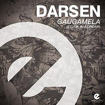 Gaugamela (Stuck in a Dream)