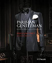 Parisian Gentleman : Eloge de l'élégance à la française