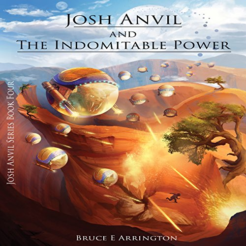 Josh Anvil and the Indomitable Power audiobook cover art