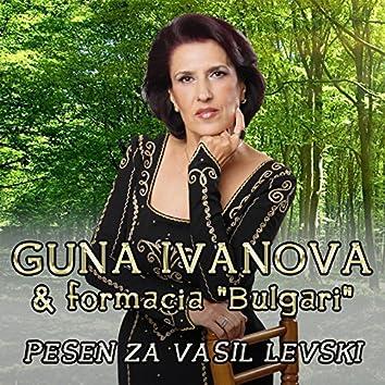 "Guna Ivanova & Formatsiya ""Balgari"" – Pesen za Vasil Levski"