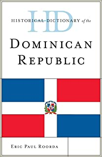 Historical Dictionary of the Dominican Republic
