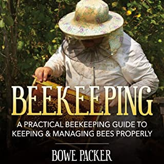 Beekeeping: A Practical Beekeeping Guide to Keeping & Managing Bees Properly cover art