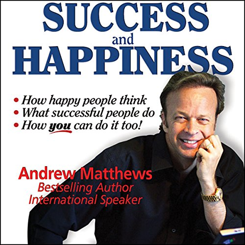 Success and Happiness audiobook cover art