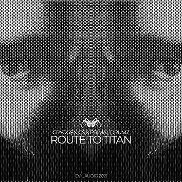 Route To Titan EP
