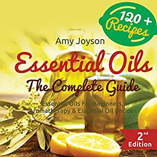 Essential Oils: The Complete Guide audiobook cover art