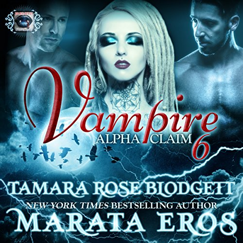 Vampire: Alpha Claim 6 audiobook cover art