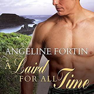 A Laird for All Time: A Laird for All Time, Book 1                   By:                                                                                                                                 Angeline Fortin                               Narrated by:                                                                                                                                 Kirsten Potter                      Length: 10 hrs and 31 mins     12 ratings     Overall 4.3