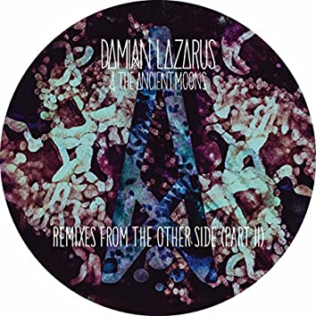 Remixes From The Other Side (Part II)