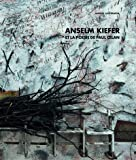 Anselm Kiefer et la poésie de Paul Celan